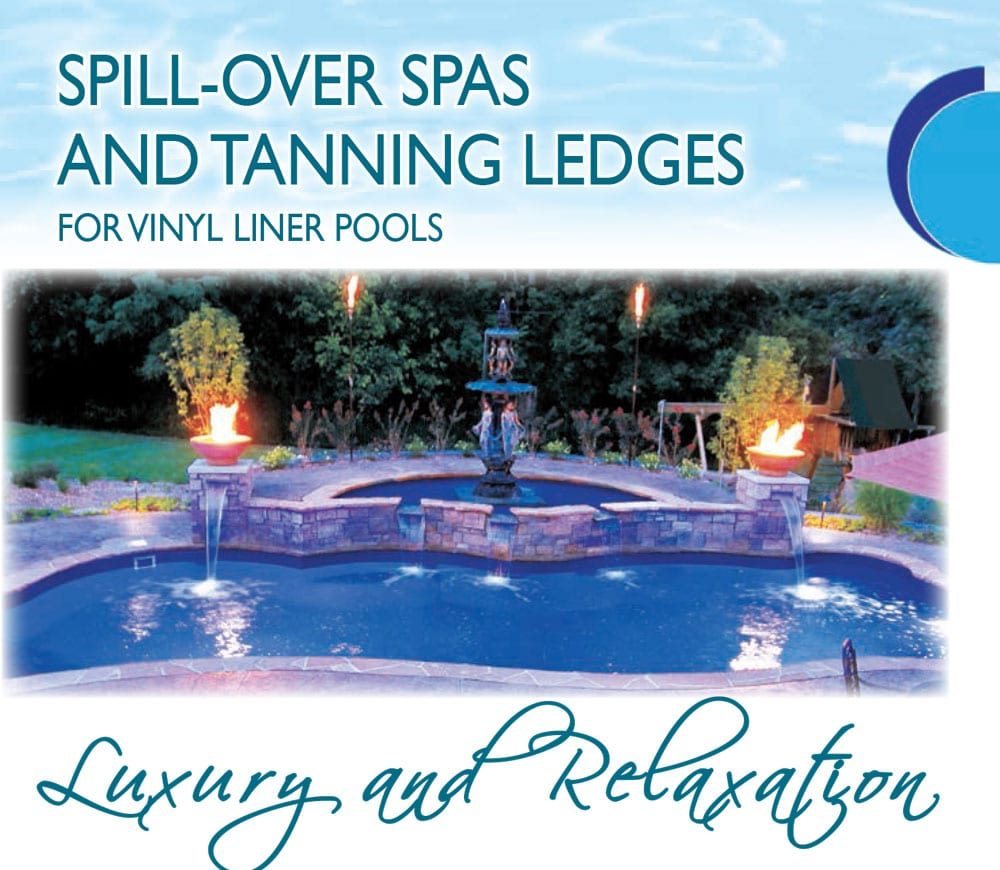 Spill over Spas and Tanning Ledges
